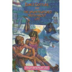 Eunice Gottlieb and the unwhitewashed truth about life