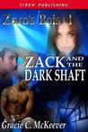 Zack and the Dark Shaft (Zara's Bois #1)