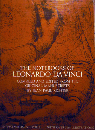 The Notebooks of Leonardo Da Vinci, Vol 1