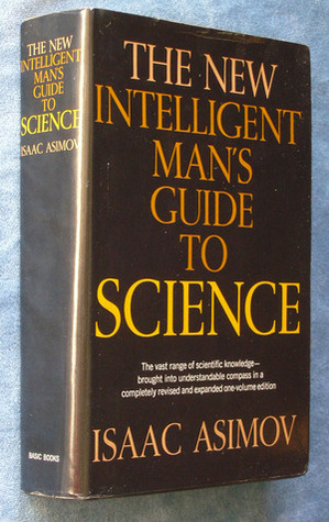 asimov s new guide to science by isaac asimov rh goodreads com Isaac Asimov and His Wife Isaac Asimov Quotes