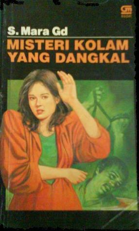 Misteri Kolam yang Dangkal by S. Mara Gd