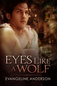 Eyes Like a Wolf by Evangeline Anderson