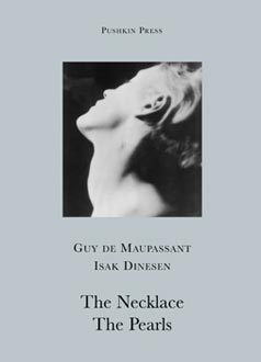 The Necklace/The Pearls by Guy de Maupassant
