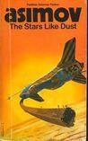 The Stars, Like Dust (Galactic Empire, #1)