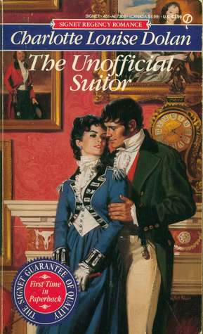 The Unofficial Suitor by Charlotte Louise Dolan