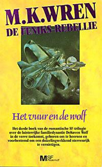 Het vuur en de wolf (De Feniks-rebelie #3)