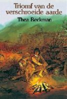 Triomf van de Verschroeide Aarde by Thea Beckman