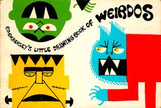 Ed Emberley's Little Drawing Book of Weirdos