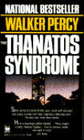 Ebook The Thanatos Syndrome by Walker Percy read!