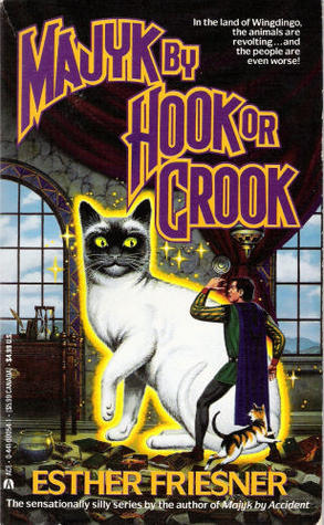 Majyk By Hook or Crook (Majyk, #2)