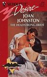 The Headstrong Bride (Hawk's Way #7)