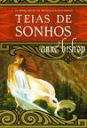 Teias de Sonhos by Anne Bishop