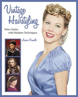 Vintage Hairstyling: Retro Styles with Step-by-Step Techniques by ...