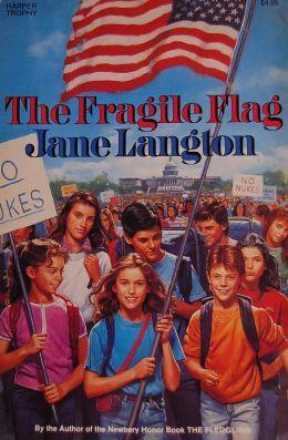 The Fragile Flag by Jane Langton