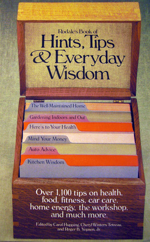 Rodale's Book of Hints, Tips, and Everyday Wisdom by Carol Hupping