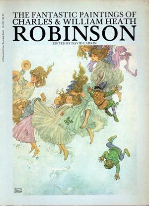 The fantastic paintings of Charles & William Heath Robinson