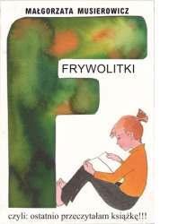 Frywolitki, czyli ostatnio przeczytałam książkę!!! by Małgorzata Musierowicz