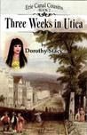 Three Weeks in Utica (Erie Canal Cousins, Book 2)