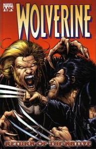 Wolverine, Volume 3: Return of the Native(Wolverine, Volume III 3)