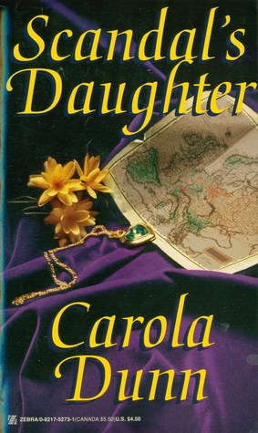 Scandal's Daughter by Carola Dunn