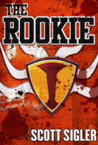 The Rookie by Scott Sigler