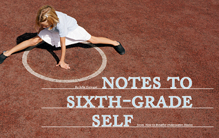 Note to Sixth-Grade Self by Julie Orringer