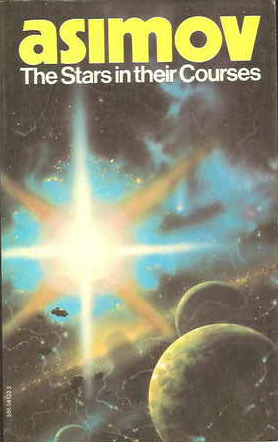 The Stars In Their Courses by Isaac Asimov