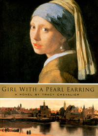 Girl with a Pearl Earring (Movie Tie-In Edition)