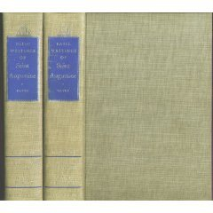 Basic Writings of Saint Augustine, 2 Vols