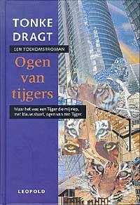 Ogen van tijgers: een toekomstroman