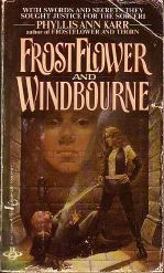 FrostFlower and Windbourne by Phyllis Ann Karr