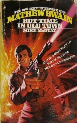 Mathew Swain: Hot Time in Old Town (Mathew Swain, #1)