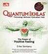 Quantum Ikhlas: Teknologi Aktivasi Kekuatan Hati