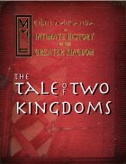 An Intimate History of the Greater Kingdom, Book One: The Tale of Two Kingdoms