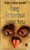 Yang Terhormat Nama Saya by Emha Ainun Nadjib