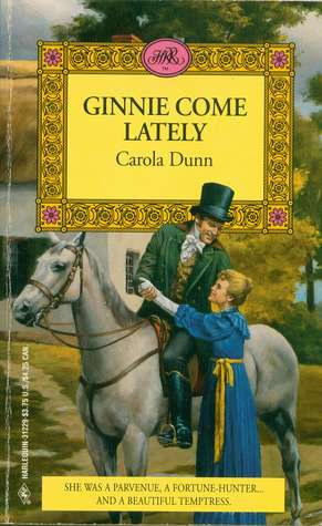 Ginnie Come Lately by Carola Dunn