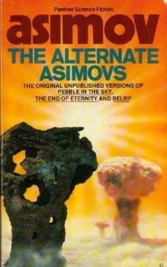The Alternate Asimovs