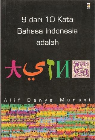 9 Dari 10 Kata Bahasa Indonesia Adalah Asing