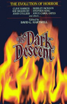 The Dark Descent
