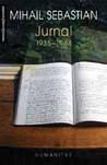 Jurnal. 1935 - 1944 by Mihail Sebastian