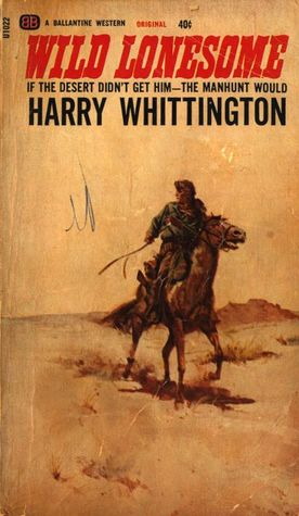 Wild Lonesome by Harry Whittington