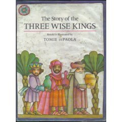 Ebook Story of the Three Wise Kings by Tomie dePaola DOC!