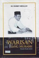 Warisan Sang Murabbi, Pilar-Pilar Asasi by Rahmat Abdullah