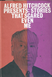 Alfred Hitchcock Presents: Stories That Scared Even Me(Alfred Hitchcock Presents) EPUB