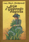 Ania z Zielonego Wzgórza by L.M. Montgomery