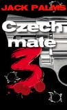 Czechmate (Jack Palms, #3)
