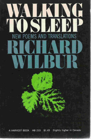 Walking to Sleep by Richard Wilbur