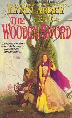 The Wooden Sword by Lynn Abbey