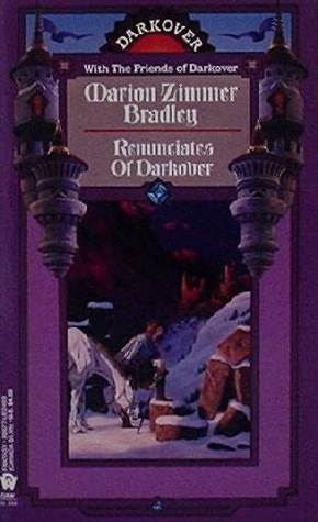 Renunciates of Darkover by Marion Zimmer Bradley