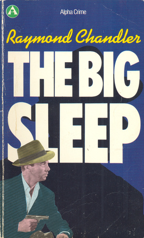 The Big Sleep (Philip Marlowe, #1)